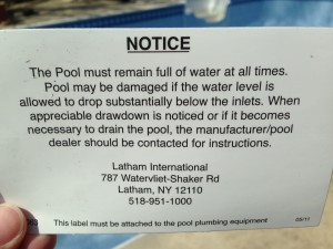 A printed warning from Latham, parent company of Kafko, who manufactures our swimming pool liners.